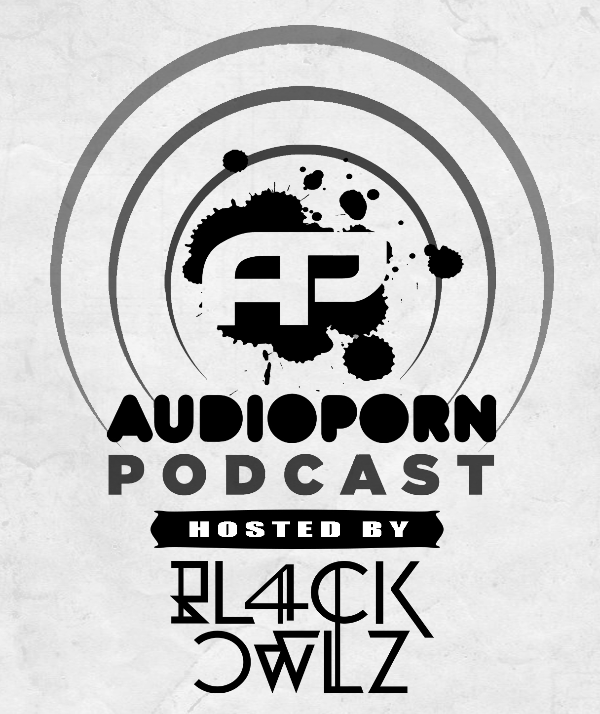 AudioPorn Podcast #14 - Hosted by Bl4ck Owlz
